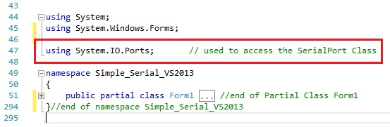 adding System.IO.Ports namespace to your Form1 code to access the SerialPort class