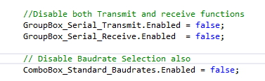 disabling Serial Transmit Groupbox ,Serial Receive Groupbox and the baud rate selection combobox